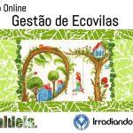 Curso online Gestão de Ecovilas