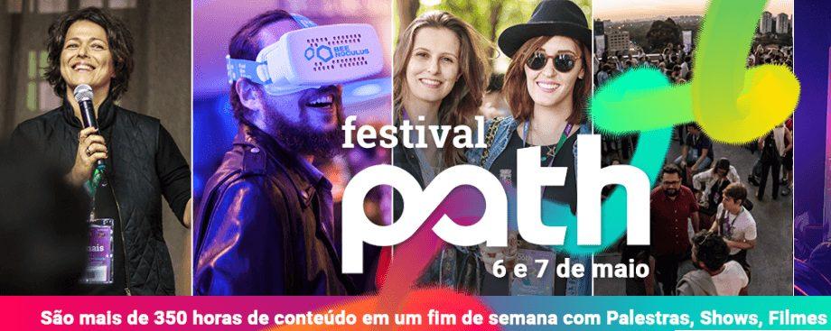Festival Path 2017 dias 6 e 7 Maio