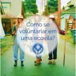 Como voluntariar em ecovilas