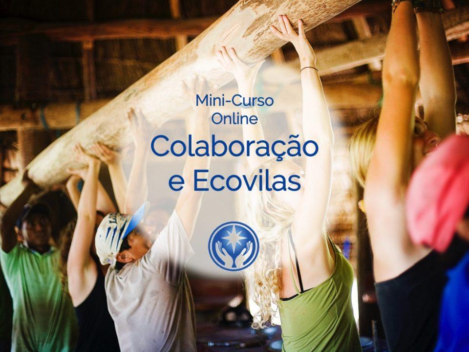 Colaboração e Ecovilas